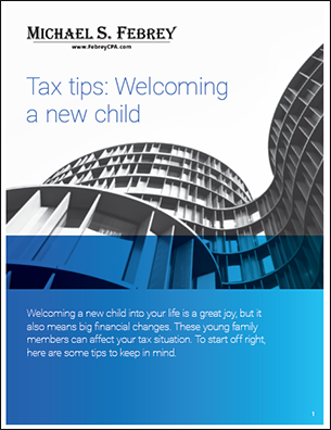Febrey-CPA-tax-tips-welcoming-a-new-child-cover Welcoming a New Child