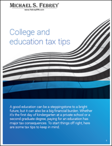 Febrey-Tax-Tips-College-and-Education-cover-230x300 Febrey CPA Tax Tips College and Education cover